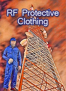 RF Protective Garments and RF Safety Equipment